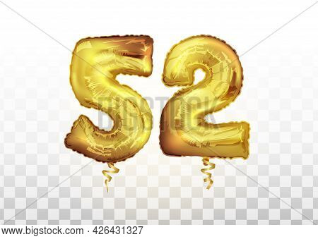 Vector Golden Foil Number 52 Fifty Two Metallic Balloon. Party Decoration Golden Balloons. Anniversa