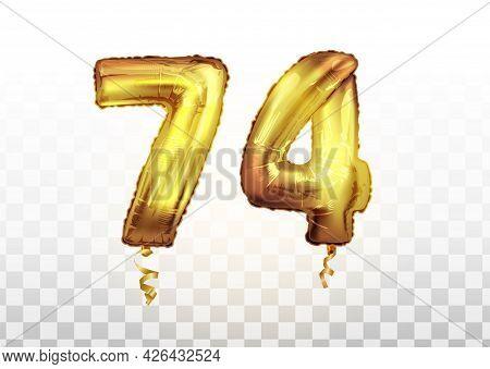 Vector Golden Foil Number 74 Seventy Four Metallic Balloon. Party Decoration Golden Balloons. Annive