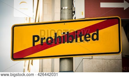 Street Sign The Direction Way To Allowed Versus Prohibited