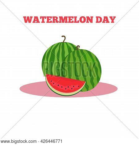Watermelon Day. Watermelon Slice. Flat Vector Illustration.