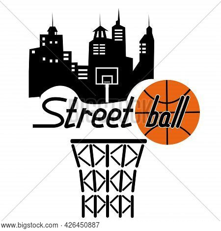 Street Basketball Vector Illustration In The Form Of An Inscription On The Background Of The City An