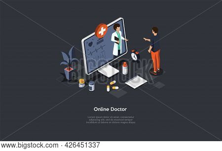 Online Doctor Appointment, Internet Consultation, Remote Medical Help Conceptual Illustration. Isome