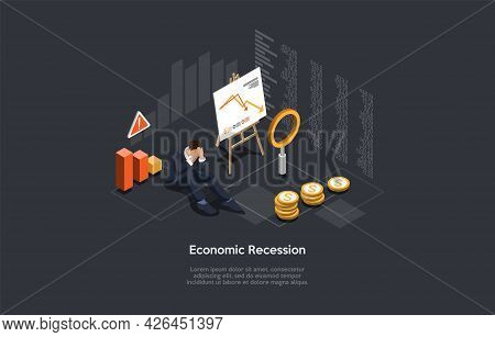 Vector Composition On Economic Recession, Financial Problems, Business Bankrupcy Concept. Isometric