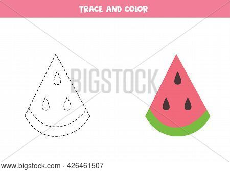Trace And Color Cute Watermelon Slice. Worksheet For Kids.