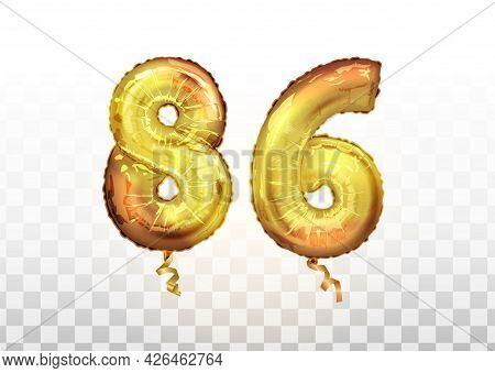 Vector Golden Foil Number 86 Eighty Six Metallic Balloon. Party Decoration Golden Balloons. Annivers