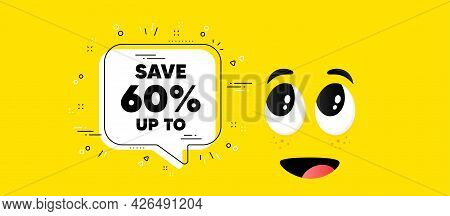 Save Up To 60 Percent. Cartoon Face Chat Bubble Background. Discount Sale Offer Price Sign. Special