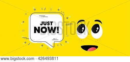 Just Now Text. Cartoon Face Chat Bubble Background. Special Offer Sign. Sale Promotion Symbol. Just