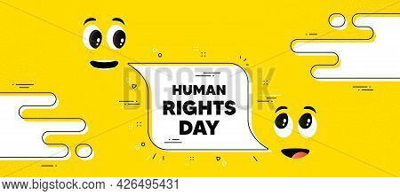 Human Rights Day Message. Cartoon Face Chat Bubble Background. Celebrate A Civil Day. International
