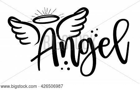 Angel - Hand Drawn Beautiful Memory Phrase. Modern Brush Calligraphy. Rest In Peace, Rip Memory. Lov