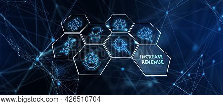 Increase Revenue Concept. Business, Technology, Internet And Network Concept.3d Illustration