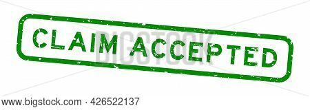 Grunge Green Claim Accepted Word Square Rubber Seal Stamp On White Background