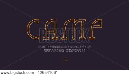 Hollow Slab Serif Font In The Style Of Hand Drawn Graphic. Cyrillic Letters And Numbers With Rough T