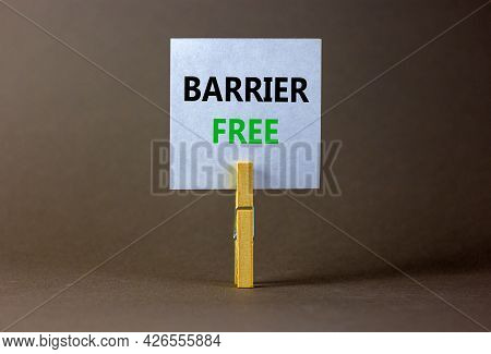 Barrier Free Symbol. White Paper With Words 'barrier Free', Clip On Wooden Clothespin. Beautiful Gre