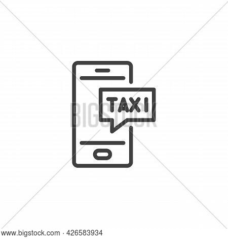 Mobile Taxi Service Line Icon. Linear Style Sign For Mobile Concept And Web Design. Taxi Service Mes