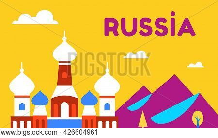Russia. Travel And Tourism Background. National Landmarks. Nature And The Orthodox Church. Russian C