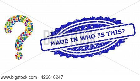 Colored Mosaic Question Mark, And Made In Who Is This Question Unclean Rosette Seal. Blue Seal Conta