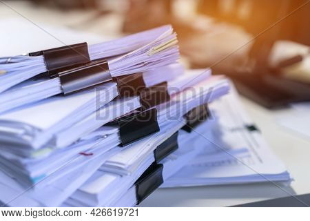 Accounting Planning Budget Concept : Business Paper In Offices Working For Arranging Documents Unfin