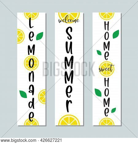 Summer Porch Welcome Sign. Lemonade Lettering With Lemon Label. Calligraphy Of Words Lemonade, Summe