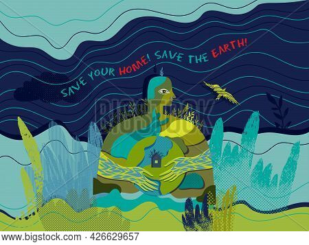 Save Your Home, Save The Earth. Vector Conceptual Ecological Poster.