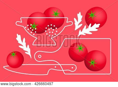Abstract Composition With Tomatoes. Bright Tomatoes, Cutting Board, Big Knife, Colander And Arugula
