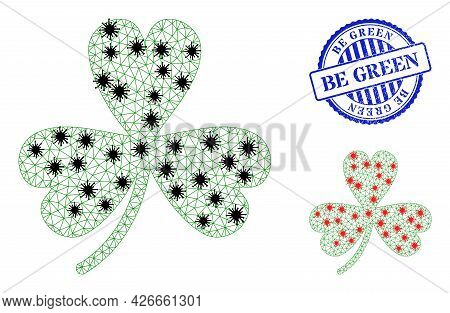 Mesh Polygonal Clover Leaf Icons Illustration With Infection Style, And Distress Blue Round Be Green