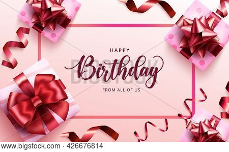Happy Birthday Gifts Vector Template Design. Happy Birthday Text In Pink Frame With Gift Boxes, Ribb