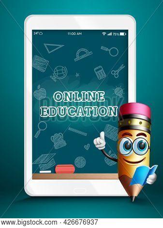 Online Education Tablet Device Vector Design. Online Education Text In Chalkboard Tablet With Pencil