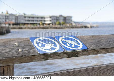 No Fishing And No Crabbing Public Signage At The Tacoma, Washington