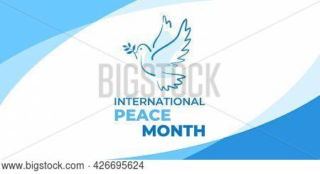 International Peace Month. Vector Web Banner, Poster, Card For Social Media, Networks. Text Internat
