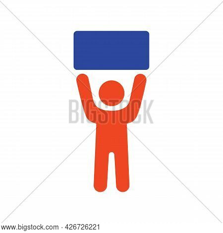 Man Standing And Holding In Raised Hands A Big Sign, Banner, Card Vector Glyph Icon. Demonstration,