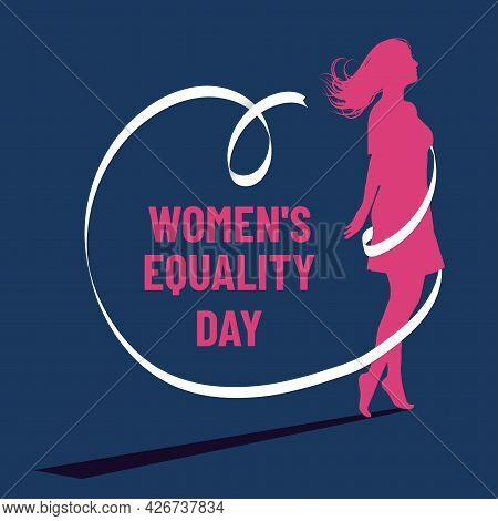 Woman's Silhouette And Ribbon. Women's Equality Day. Poster With Different Women. Female Holiday