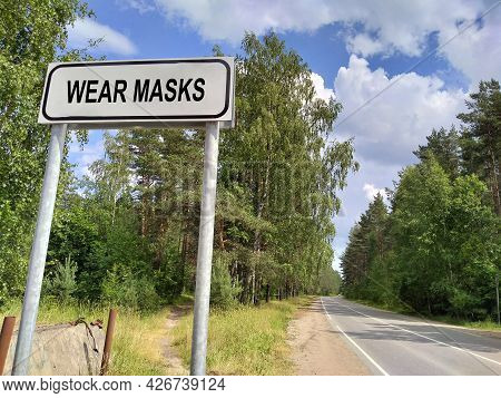 Request - Wear Masks At The Sign Before Entering The City. The Concept Of Wearing Masks During The P