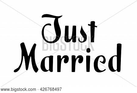Text Just Married On White Background. Wedding Day