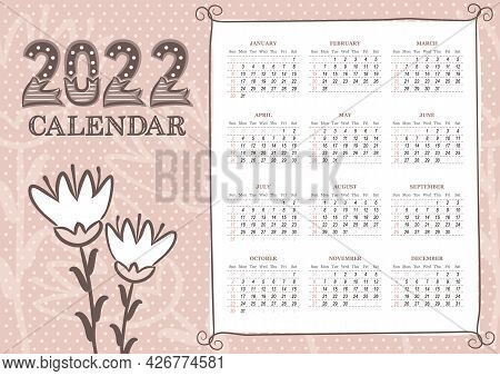 2022 Calendar Template In Landscape Orientation With Cute Flowers. 12 Months Yearly Calendar Set In