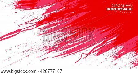 Indonesia Independence Day With Red Grunge Background Design. Indonesian Text Mean Is Longevity Indo