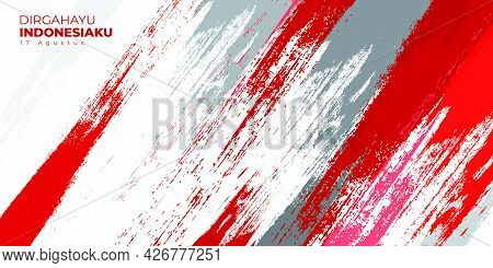 Indonesia Independence Day With Red And Grey Grunge Background Design. Indonesian Text Mean Is Longe