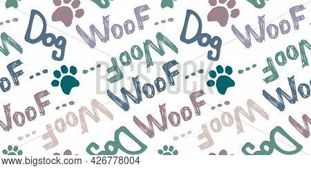 Seamless Doodle Drawing With The Word Woof And Dog. A Pattern On The Topic Of A Puppy, Grooming, Vet