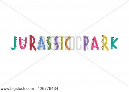 Jurassic Park Inscription With Spiked Dino Alphabet Letters Vector Illustration