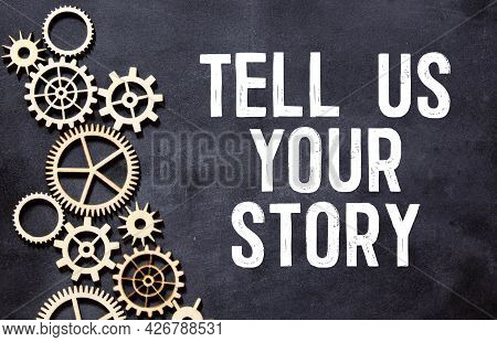 Tell Us Your Story Text On Blackboard.