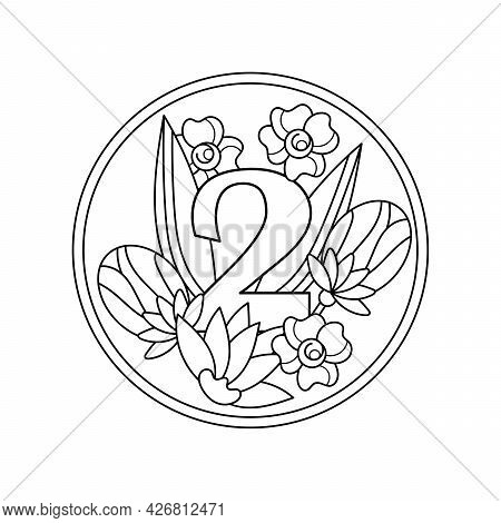 Coloring Book. Number 2 With Flowers, Buds And Leaves In A Round Frame, A Decorative Ornament For A