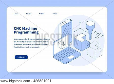 Cnc Machine Programming Landing Page Concept Isometric Vector Illustration. Industrial Automatic Ele