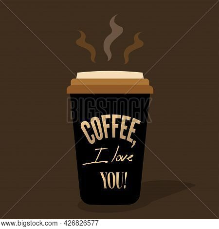 A Cup Of Coffee With The Words