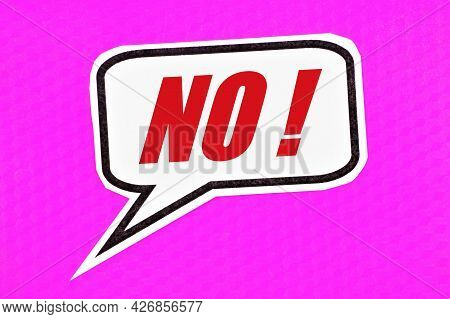 No! The Inscription In The Plate. A Negative Answer To A Question, An Expression Of Disagreement. Th