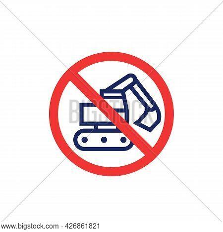 No Digging Sign With Excavator Icon, Vector