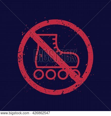 No Roller Skates Sign With Texture, Vector