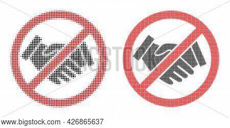 Pixelated Halftone Forbidden Handshake Icon. Vector Halftone Collage Of Forbidden Handshake Icon Des