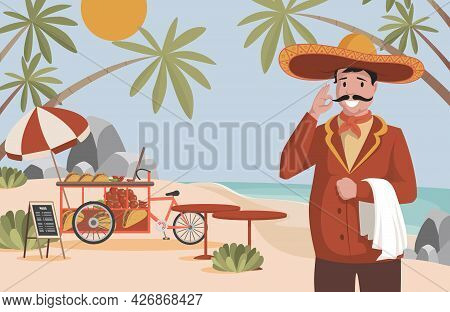 Mexican Food Vector Flat Illustration. Happy Man In Big Mexican Hat Sombrero Standing Near Street Fo