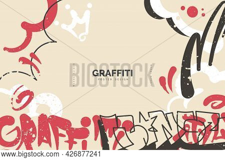 Abstract Graffiti Background With Colorful Tags, Paint Splashes, Scribbles And Throw Up Pieces. Stre