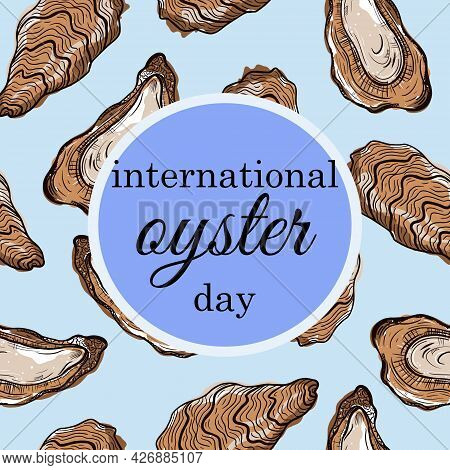International Oyster Day. Vector Pattern. Hand Drawn Open And Closed Shells Of Edible Clam. Food Ske