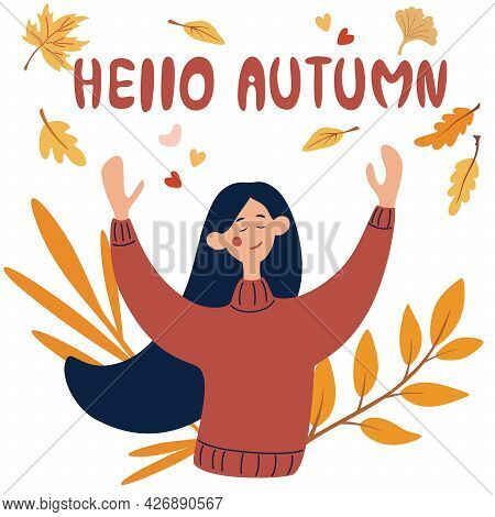 Happy Young Girl Rejoices In Autumn. Hello Autumn Concept. Female Character. Autumn Leaves And An In